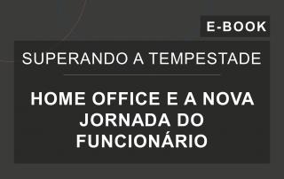 Capa do e-Book da série 'Superando a Tempestade', da Cosin Consulting, sobre 'Home Office e a Nova Jornada do Funcionário'