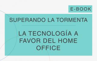 Capa do e-Book da série 'Superando a Tempestade', da Cosin Consulting, sobre 'A Tecnologia a Favor do Home Office'
