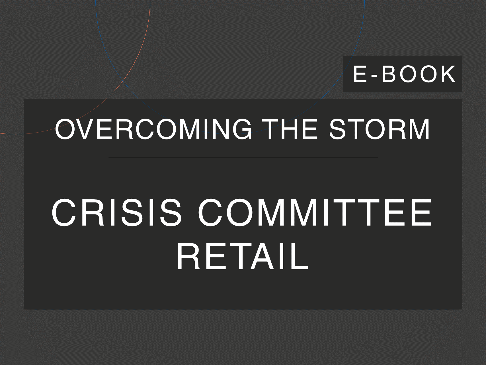 Cosin Consulting's 'Overcoming the Storm' e-Book cover on 'Retail Crisis Committee