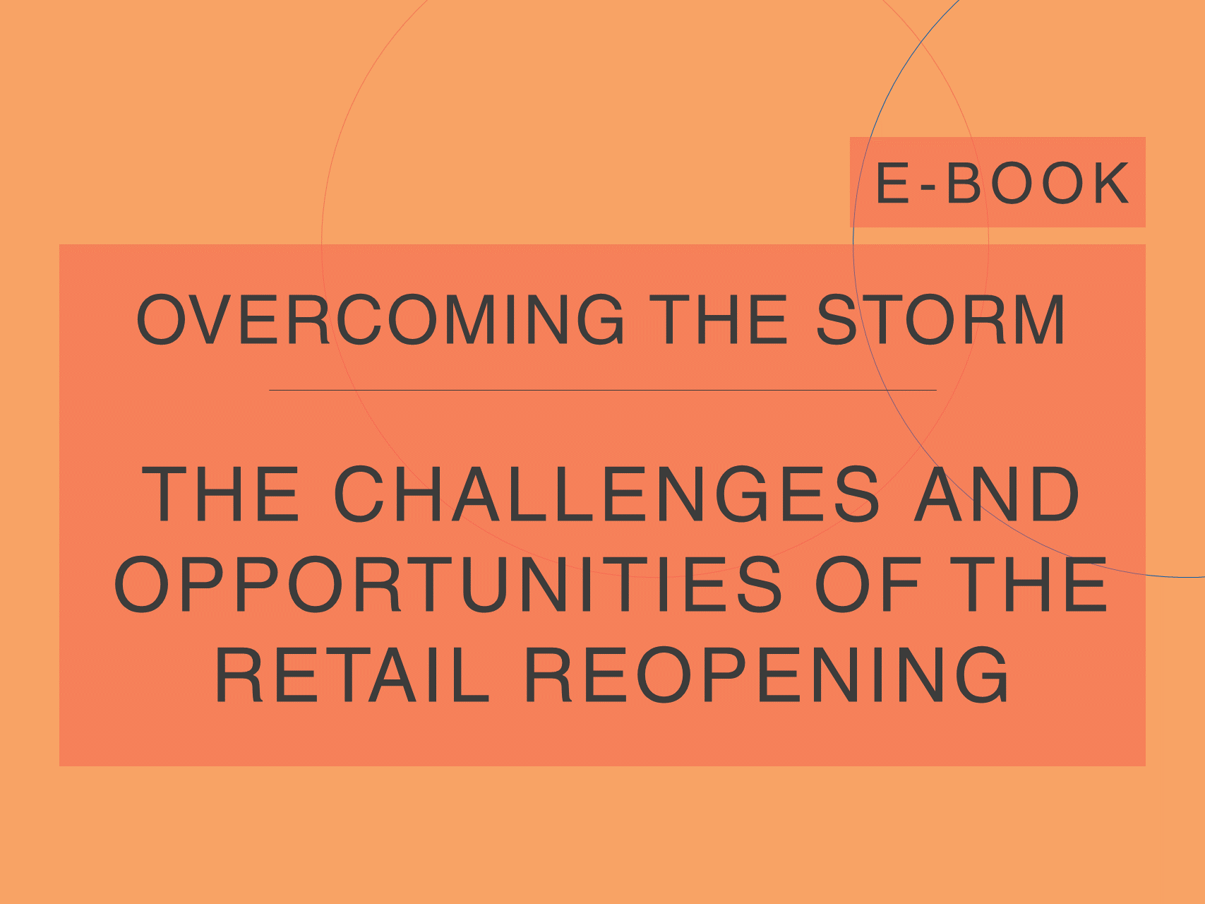 Cover of the e-Book of the series 'Overcoming the Storm', by Cosin Consulting, on 'The Challenges and Opportunities of the Reopening of Retail